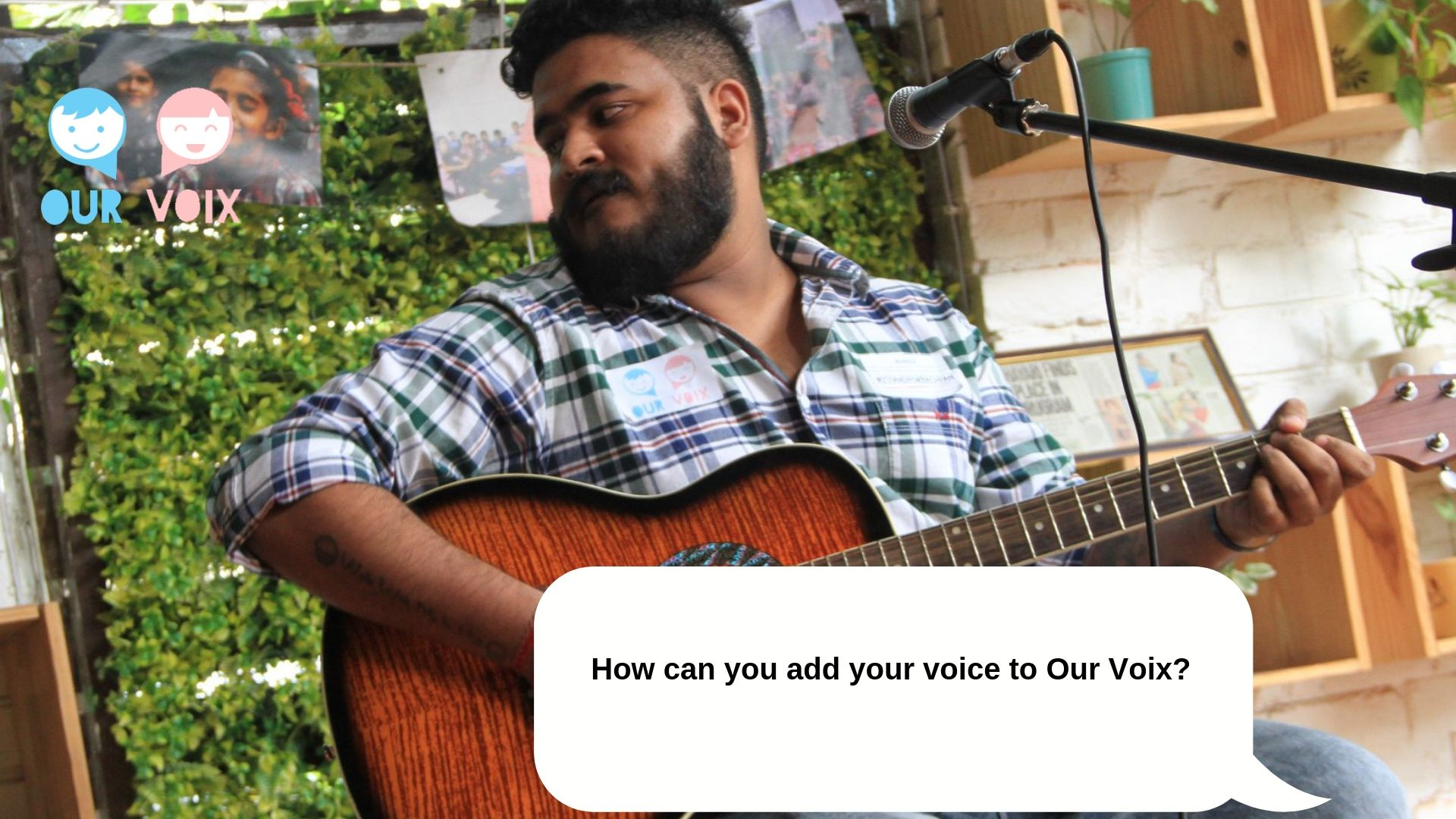 How can you add your voice to Our Voix?